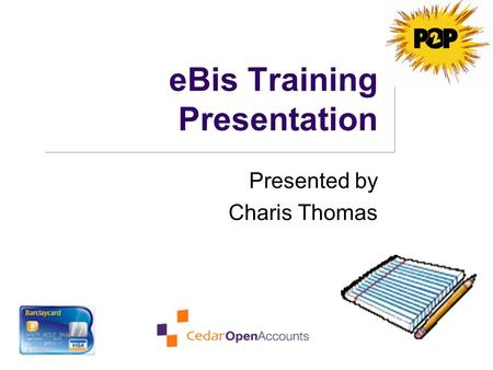 eBis Training Presentation