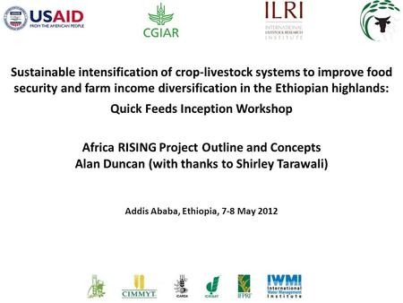 Sustainable intensification of crop-livestock systems to improve food security and farm income diversification in the Ethiopian highlands: Quick Feeds.