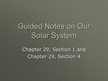 Guided Notes on Our Solar System