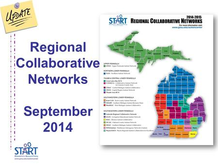 Regional Collaborative Networks September 2014. Welcome and Introductions.
