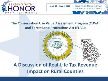 The Conservation Use Value Assessment Program (CUVA) and Forest Land Protections Act (FLPA): A Discussion of Real-Life Tax Revenue Impact on Rural Counties.