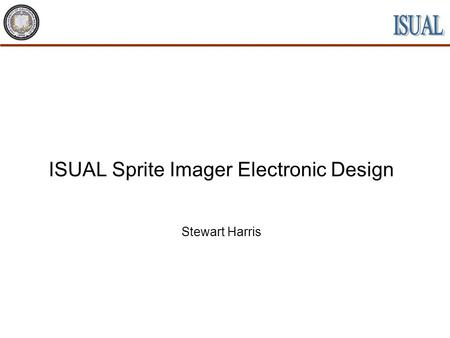 ISUAL Sprite Imager Electronic Design Stewart Harris.