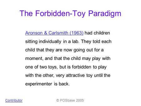 The Forbidden-Toy Paradigm