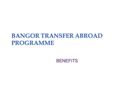 BANGOR TRANSFER ABROAD PROGRAMME BENEFITS. Copyright © 2011 Pearson Education, Inc. publishing as Prentice Hall13–2 Benefits Supplemental pay Executive.