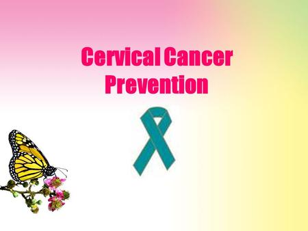 Cervical Cancer Prevention. What is the cervix? The cervix is the lower, narrow portion of the uterus (womb) where it joins with the top end of the vagina.