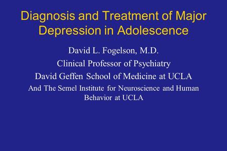 Diagnosis and Treatment of Major Depression in Adolescence