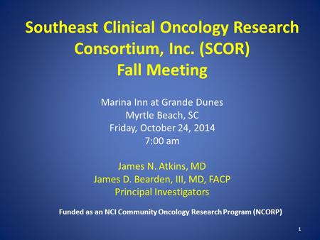 Funded as an NCI Community Oncology Research Program (NCORP)