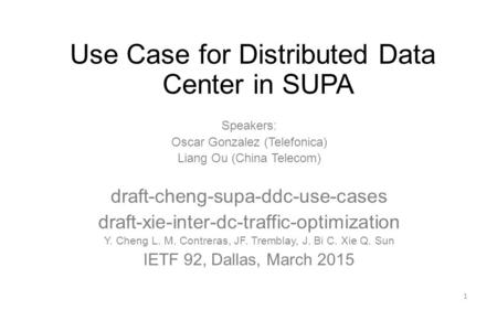 Use Case for Distributed Data Center in SUPA