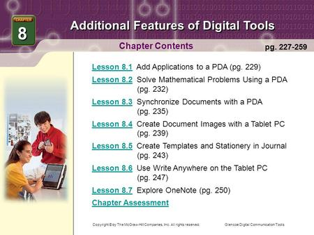 Glencoe Digital Communication Tools Additional Features of Digital Tools Chapter Contents Lesson 8.1Lesson 8.1 Add Applications to a PDA (pg. 229) Lesson.