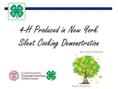 4-H Produced in New York Silent Cooking Demonstration.