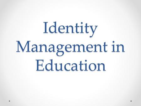 Identity Management in Education. Welcome Scott Johnson, NetProf, Inc. Creator of OmnID Identity Management for Education www.netprof.us.