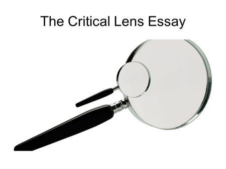 Critical Lens Essay Format Regents
