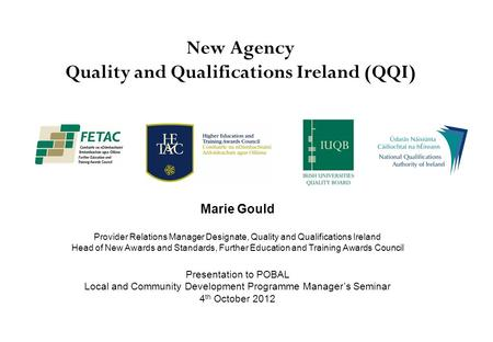 New Agency Quality and Qualifications Ireland (QQI)