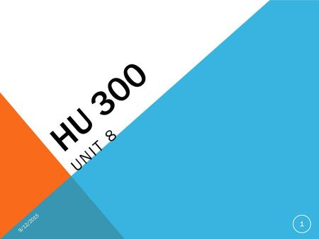 HU 300 UNIT 8 9/12/2015 1. HU 300 Unit 8 Overview Cinema Whether it's a sci-fi thriller or a documentary, films employ many humanities elements. In this.