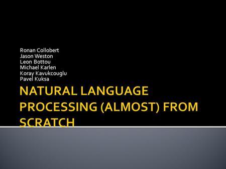ronan collobert thesis Samy bengio google inc 1 phd thesis finished european projects: pascal - pattern analysis ronan collobert, université de paris 6, 2004.