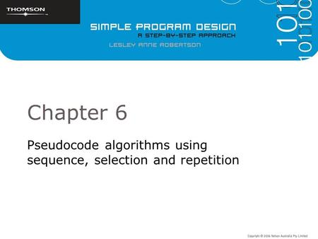 Pseudocode algorithms using sequence, selection and repetition