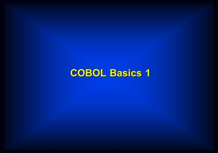 COBOL Basics 1. COBOL coding rules  Almost all COBOL compilers treat a line of COBOL code as if it contained two distinct areas. These are known as;