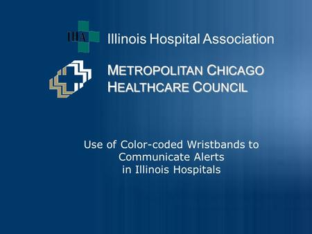 Use of Color-coded Wristbands to Communicate Alerts