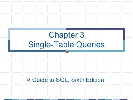 Chapter 3 Single-Table Queries