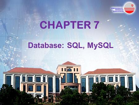 CHAPTER 7 Database: SQL, MySQL. Topics  Introduction  Relational Database Model  Relational Database Overview: Books.mdb Database  SQL (Structured.