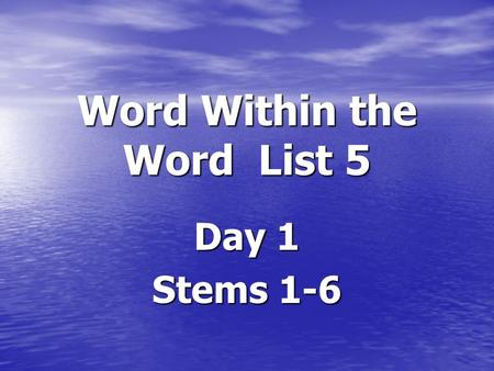 Word Within the Word List 5 Day 1 Stems 1-6 stem 1 Vita: life Vita: life Examples: Examples: Vitamin: pill taken to make your body/life healthier Vitamin: