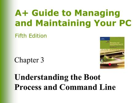Understanding the Boot Process and Command Line