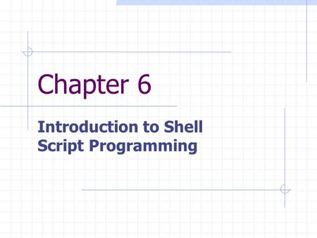Introduction to Shell Script Programming