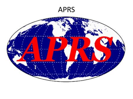 APRS. APRS – What does it stand for I have heard many definitions of what APRS stands for, here are a few: Automated Position Reporting System Automated.