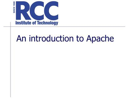 An introduction to Apache. Different Types of Web Servers Apache is the default web server for may Unix servers. IIS is Microsoft's default web server.