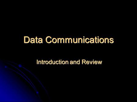 Data Communications Introduction and Review. Transmission Media Copper Wires Copper Wires Low resistance. Electrical signal produces miniature radio station.