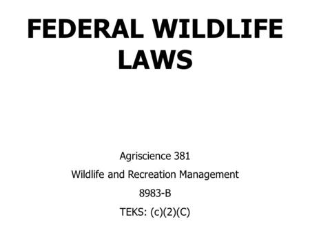 Wildlife and Recreation Management