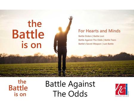 Battle Against The Odds. Cycle of Sin and Rebellion of Israel Book of Judges – over 350 years.