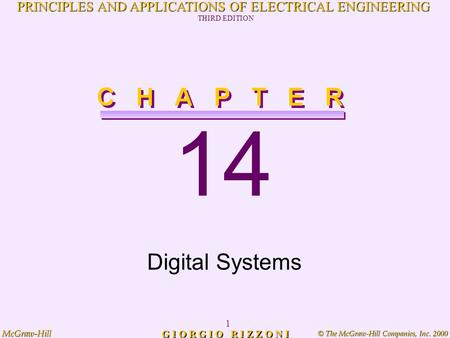 © The McGraw-Hill Companies, Inc. 2000 McGraw-Hill 1 PRINCIPLES AND APPLICATIONS OF ELECTRICAL ENGINEERING THIRD EDITION G I O R G I O R I Z Z O N I 14.