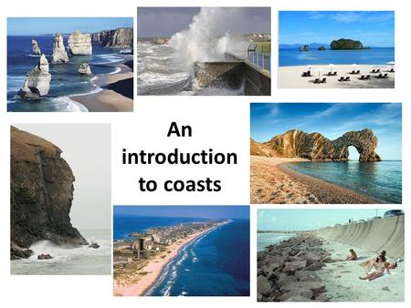 An introduction to coasts. What is the difference between weathering and erosion? Weathering is the wearing away of rocks. Erosion is when the loose.