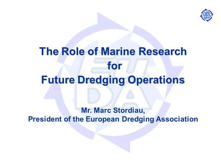 The Role of Marine Research for Future Dredging Operations