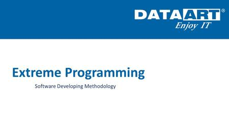 Extreme Programming Software Developing Methodology.