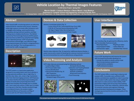 Vehicle Location by Thermal Images Features CS 426 Senior Project - Spring 2012 Marvin Smith ● Joshua Gleason ● Steve Wood ● Issa Beekun Department of.