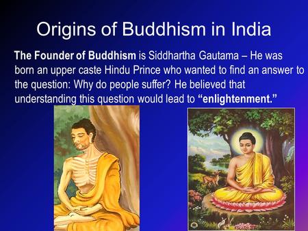 Origins of Buddhism in India