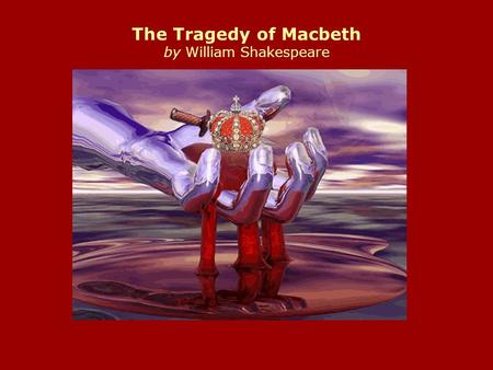 the use of characters in the structure of the play tragedy of macbeth by william shakespeare
