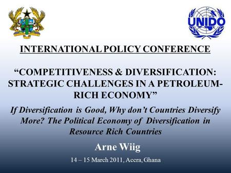 "1 Not to be used or attributed without permission, 1 INTERNATIONAL POLICY CONFERENCE ""COMPETITIVENESS & DIVERSIFICATION: STRATEGIC CHALLENGES."
