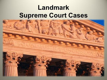 Landmark Supreme Court Cases. Marbury v Madison, 1803 Midnight Appointments – Court Appointments by John Adams Established the power of Judicial Review.