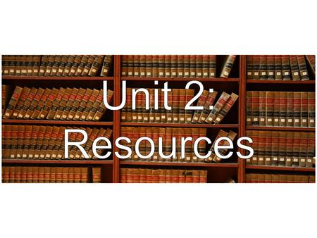 1)Types: Primary Secondary Helpers 2)Library Books 3)Internet NY Courts Website Tanbook Citation Services 4)Computer Assisted Legal Research Resources.