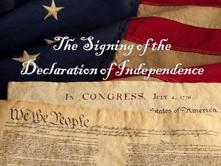 " Background  How did it become?  Who signed the Declaration of Independence?  What was Thomas Jefferson's role?  Who was the ""Committee of Five""?"