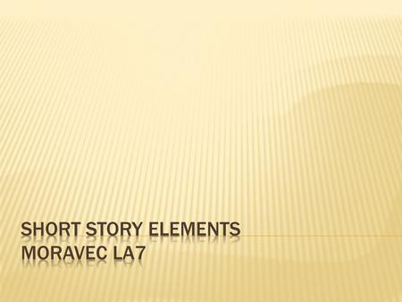 " Every story has certain elements that ""make"" it a story. These elements are also present in novels, but they are more complex and drawn out. They are:"