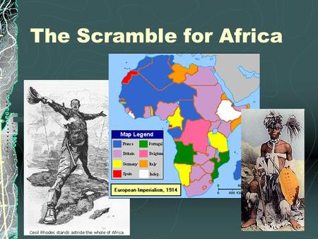 The Scramble for Africa. King Leopold In the 1870s, the Belgian King Leopold sent emissaries to establish trade with native Africans in the Congo. This.