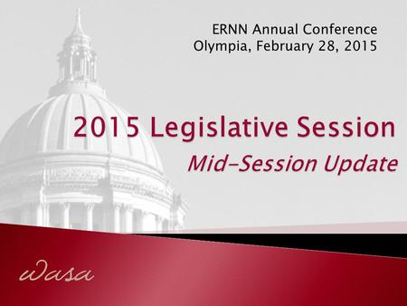 ERNN Annual Conference Olympia, February 28, 2015.