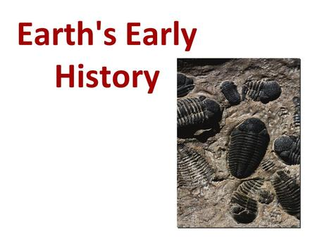 "Earth's Early History. Formation of Earth Evidence shows Earth was not ""born"" in a single event. Pieces of cosmic debris were attracted to one another."