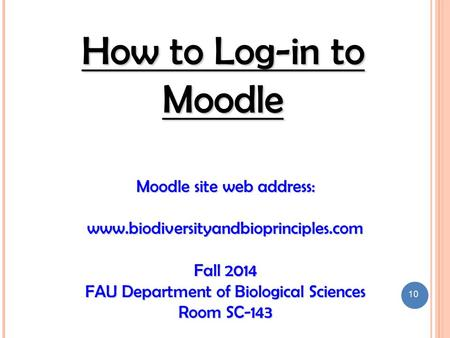 How to Log-in to Moodle Moodle site web address: