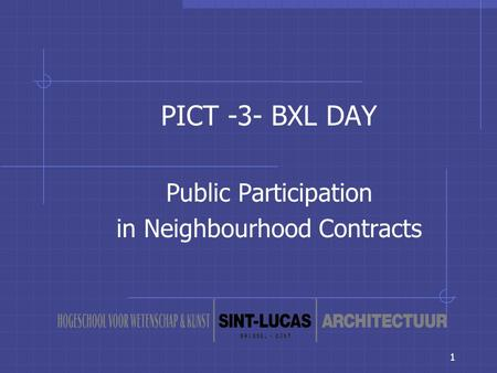 1 PICT -3- BXL DAY Public Participation in Neighbourhood Contracts.