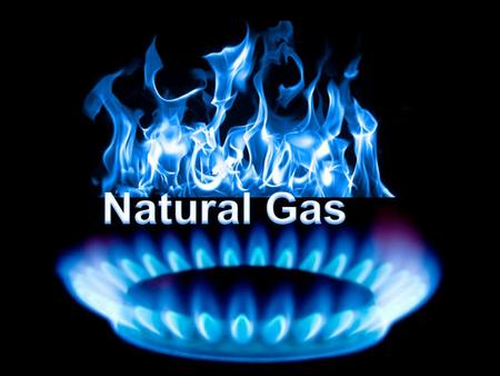 Natural Gas. What is Natural Gas Natural Gas: -A flammable material made from carbon and hydrogen formed in short chains. A nonrenewable fuel. eg. Methane,